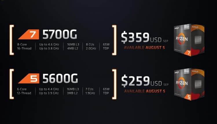 Ryzen 7 5700G ve Ryzen 5 5600G Fiyatları